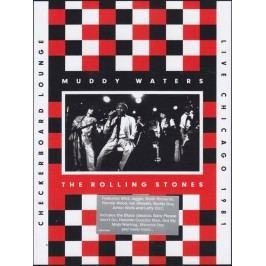 Rolling Stones (Muddy Waters) : Live At The Checkerboard Lounge Chicago 1981