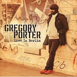 Gregory Porter : Live in Berlin
